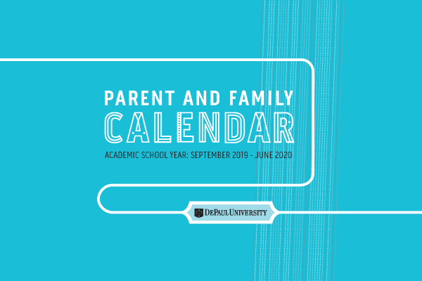 Depaul Academic Calendar 2020 Parents & Family | Resources | Division of Student Affairs